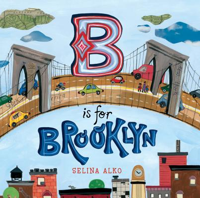 B Is for Brooklyn By Alko, Selina